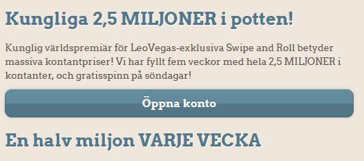 LeoVegas Kungliga 2,5 miljoner kronor i potten!
