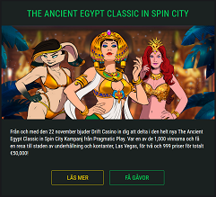 Nätcasino Drift Casino - Las Vegas Resa 50 000 € - The Ancient Egypt Classic in Spin City!