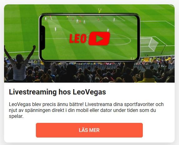 Betta och följ dina spel live nu på LeoVegas!